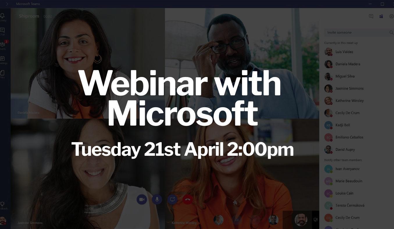 Webinar with Microsoft : Microsoft Teams – More than an online meeting platform
